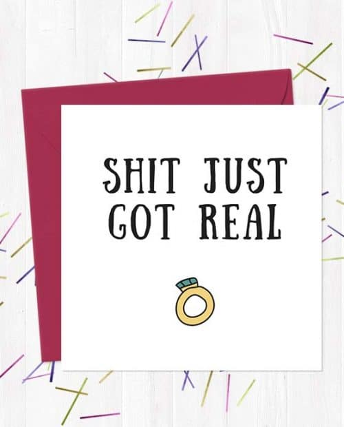 Shit just got real Wedding & Engagement Card